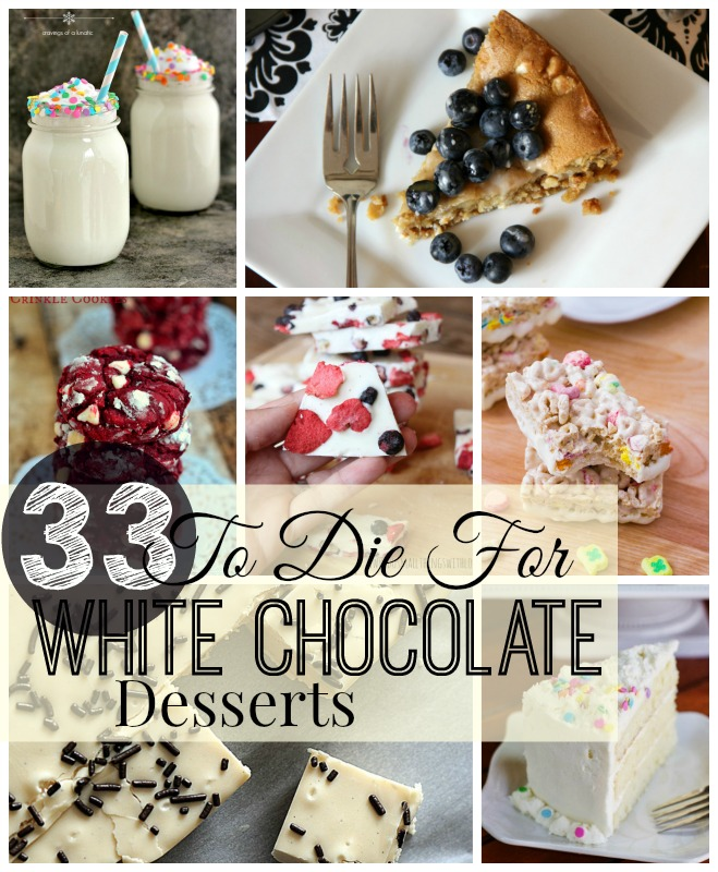 33 to die for white chocolate desserts
