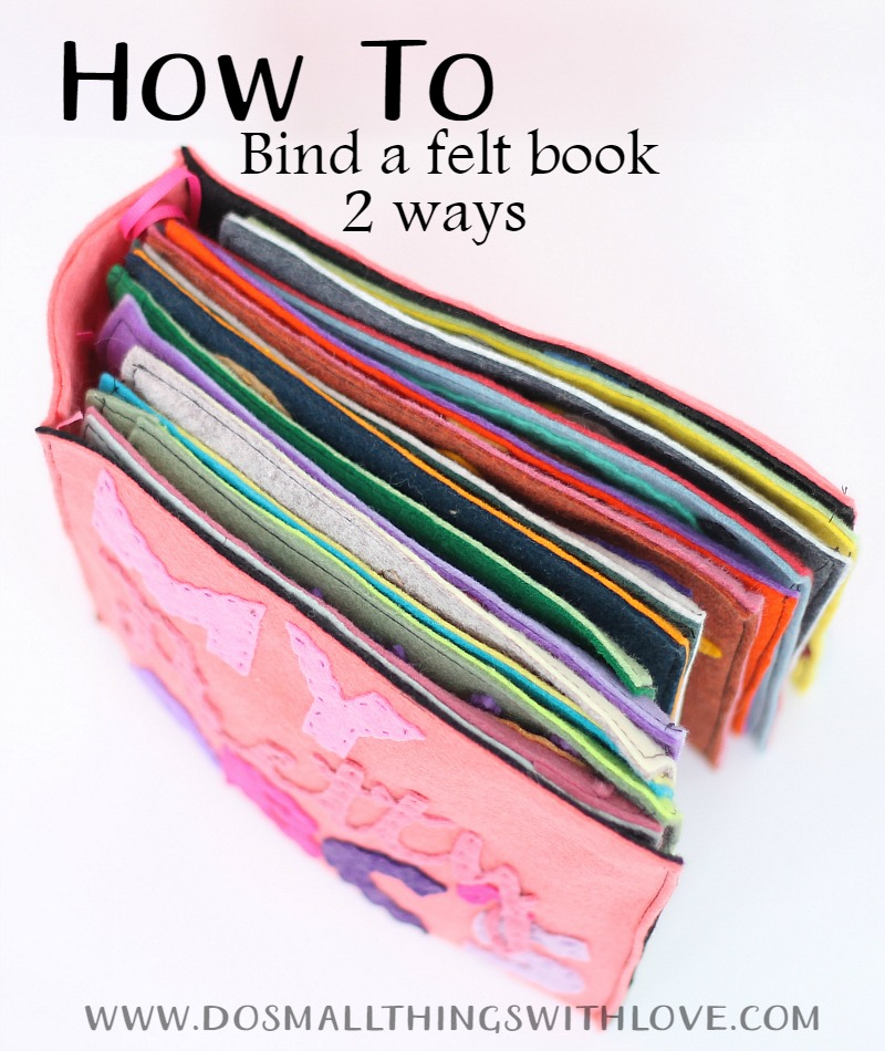 How to bind a felt book 2 ways