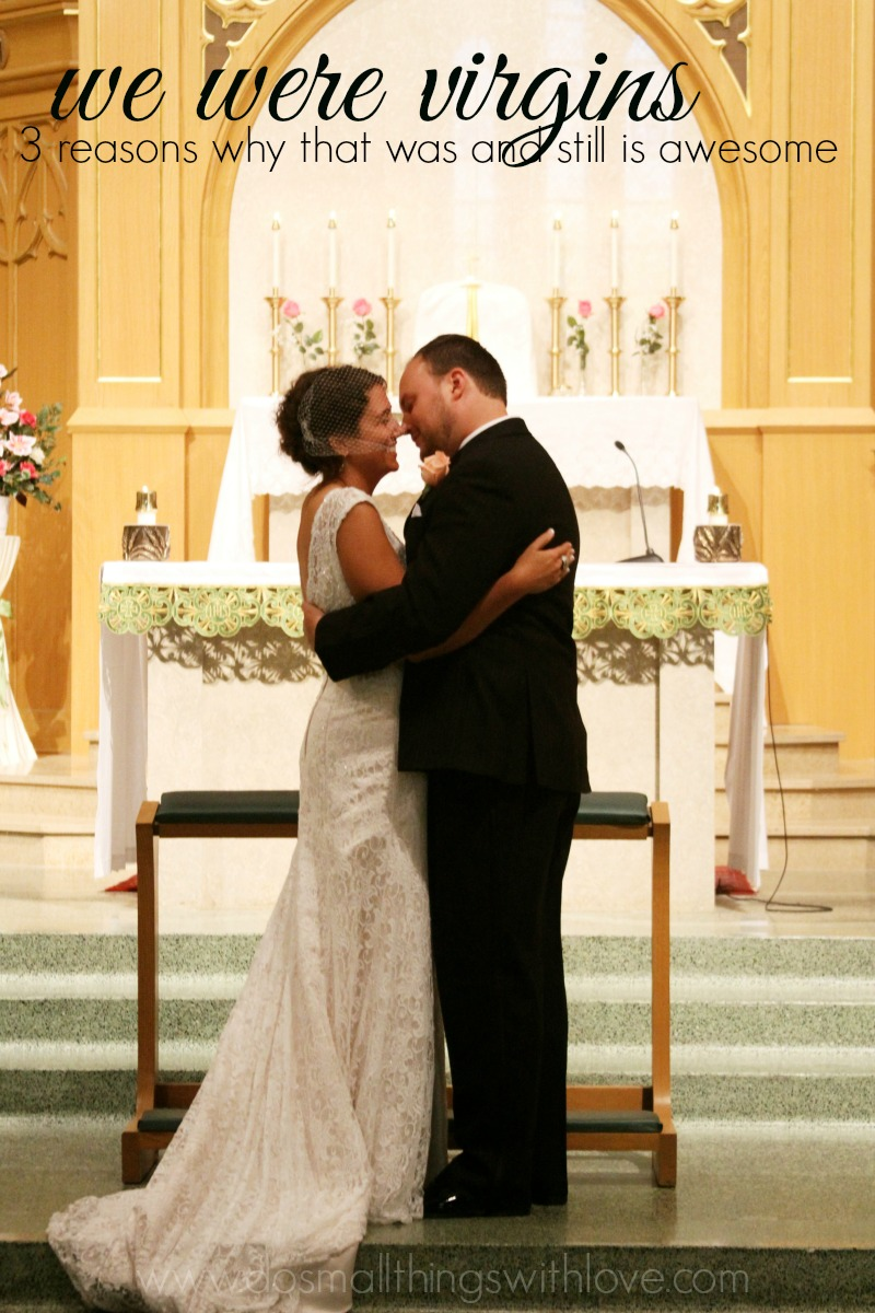 we were virgins on our wedding day and why that is awesome