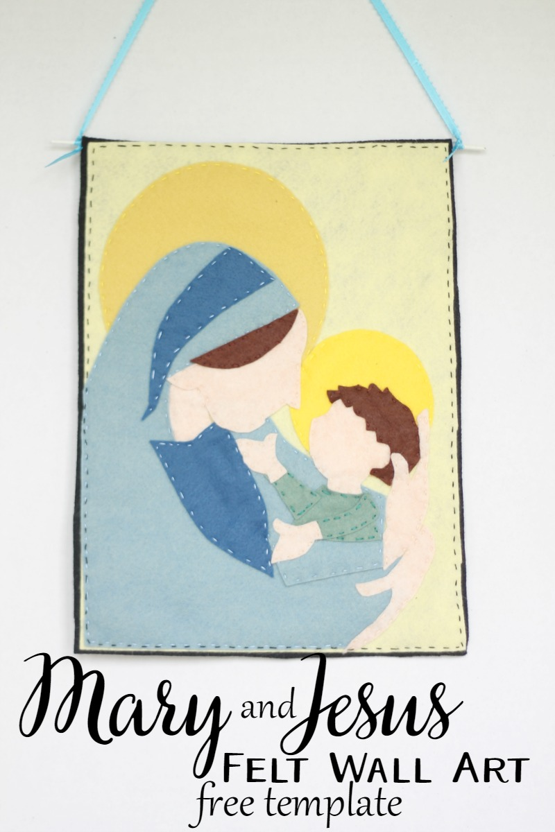 Mary and Jesus felt wall art with free template