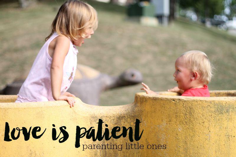 love is patient mothering little ones
