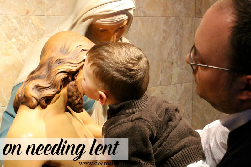 on needing lent