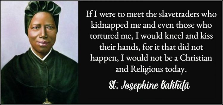St. Josephine Bakhita Quote