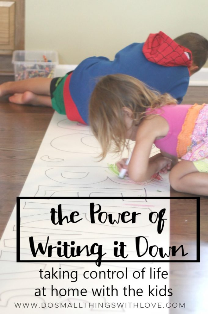 the power of writing it down taking control of life at home with kids